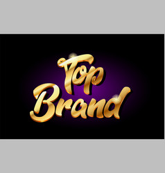 top brand 3d gold golden text metal logo icon vector image