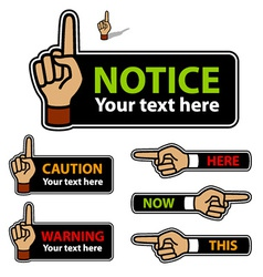 warning forefinger and pointing hand labels vector image