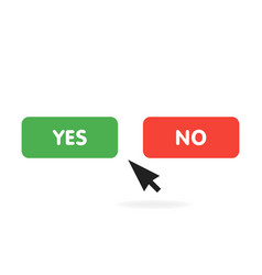 yes or no buttons click pressing yes button vector image
