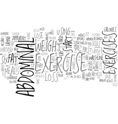 abdominal exercise and weight loss text word vector image vector image