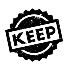 keep rubber stamp vector image