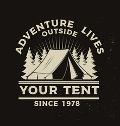 adventure lives outside your tent vector image