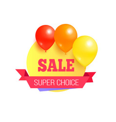Super choice sale promo label with glossy balloons vector
