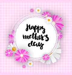 happy mother day background cute greeting card for vector image