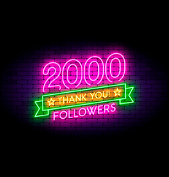 2000 followers realistic neon sign on the wall vector image