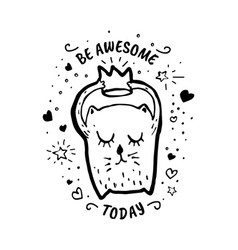 be awesome today cartoon sketch vector image