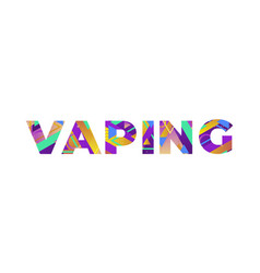 Vaping concept retro colorful word art vector