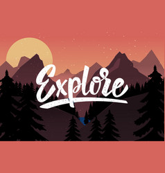 Explore lettering quote on background with vector