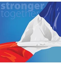 France Stronger together vector image vector image