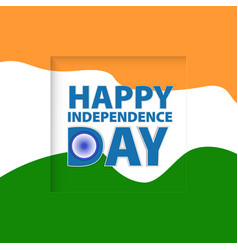 greeting card independence day of india vector image vector image