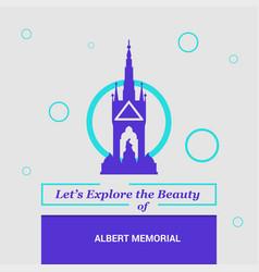 Lets explore the beauty of albert memorial vector