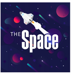 The space rocket flying in space image vector