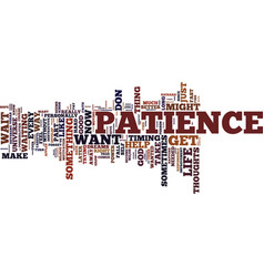 god grant me patience and i want it now text vector image vector image