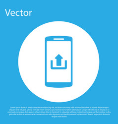 blue smartphone with upload icon isolated on blue vector image