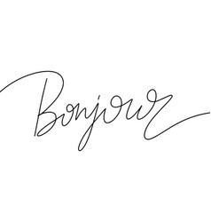 bonjour hand drawn lettering isolated template vector image