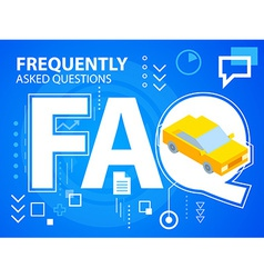 Bright faq and car on blue background for ba vector