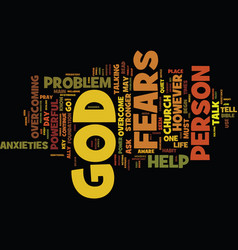 God is stronger than your fears and anxieties vector