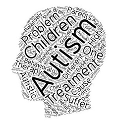 The Different Types Of Autism Treatment text vector image