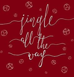 Jingle all the Way vector image vector image