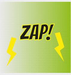 pop art comics zap speech bubble vector image