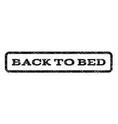 Back to bed watermark stamp vector