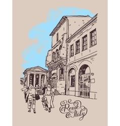 Digital drawing of Rome street Italy old italian vector