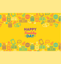 happy friendship day greeting card with party icon vector image