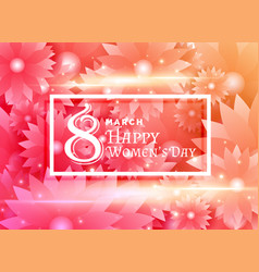 happy womans day design with flower background vector image