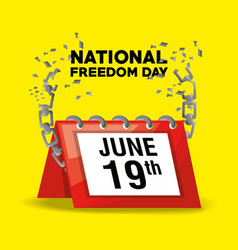 National freedom day with calendar and chain vector