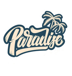 Paradise lettering phrase with palm design vector
