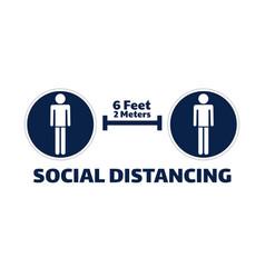 social distancing sign covid-19 coronavirus vector image