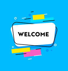 Welcome banner with typography and abstract shapes vector