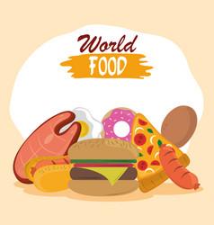 world food day fast food burger pizza hot dog vector image