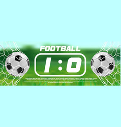 soccer or football green banner with 3d ball and vector image vector image