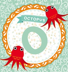 ABC animals O is octopus Childrens english vector image