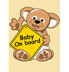 Baby on board sign with Teddy bear vector