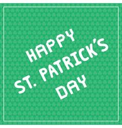 Happy Saint Patrick s Day5 vector image