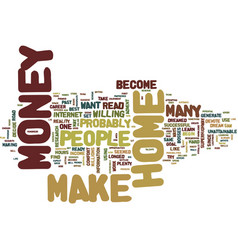 Are you ready to make money from home text vector