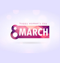 creative happy womans day greeting design vector image