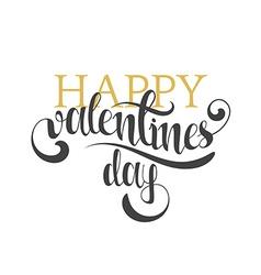 Happy valentines day Gold phrase handmade Stylish vector image
