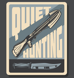 Retro poster for quiet hunting vector