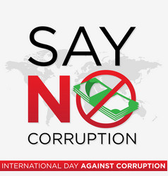 Say no corruption letter for international day vector