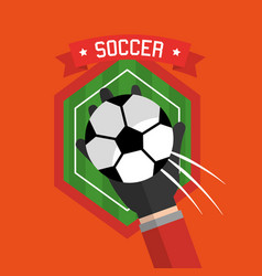 soccer hand holding ball badge sport vector image