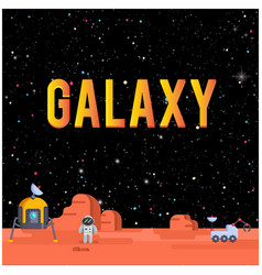 Galaxy space home on mars background image vector