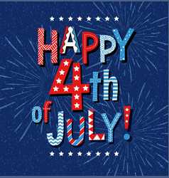happy 4th july doodle letters and fireworks vector image