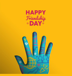happy friendship day paper cut hand shape card vector image