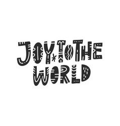 joy to the world lettering vector image