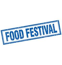 food festival blue grunge square stamp on white vector image