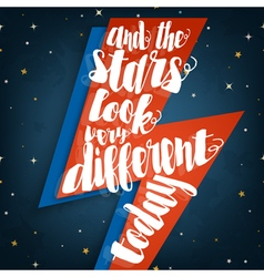 And the stars look very different today vector image