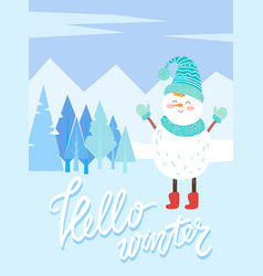Hello winter snowman character in snowy forest vector